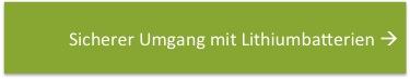 Button Artikel sicherer Umgang mit Lithiumbatterien