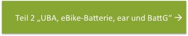 Teil 2 UBA ear BattG Batterie