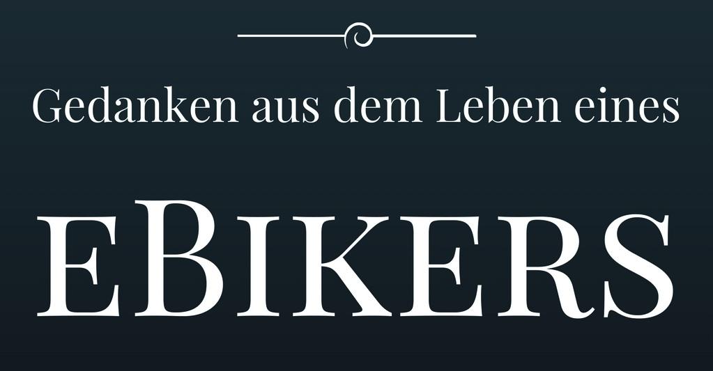 Title Gedanken aus dem Leben eines eBikers