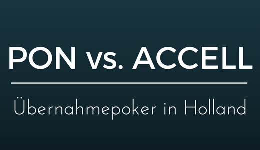 PON vs ACCELL - Übernahmepoker