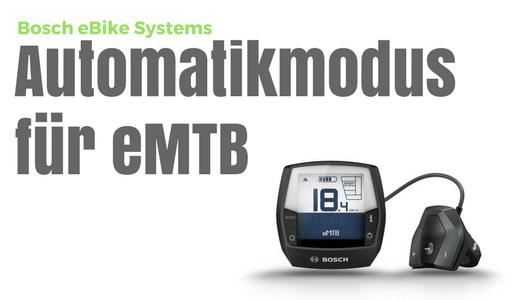 Vorschau Bosch eMTB Automatikmodus