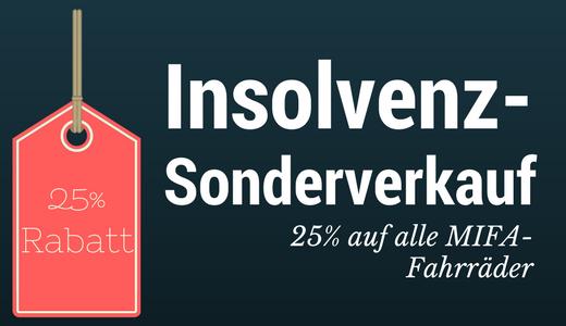 MIFA Insolvenz-Sonderverkauf